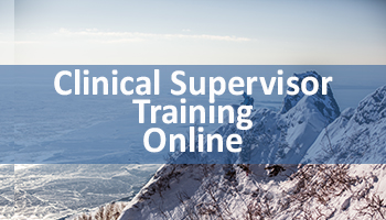 Clinical Supervisor Training